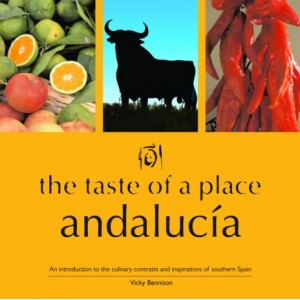 Andalucia - The Taste of a Place