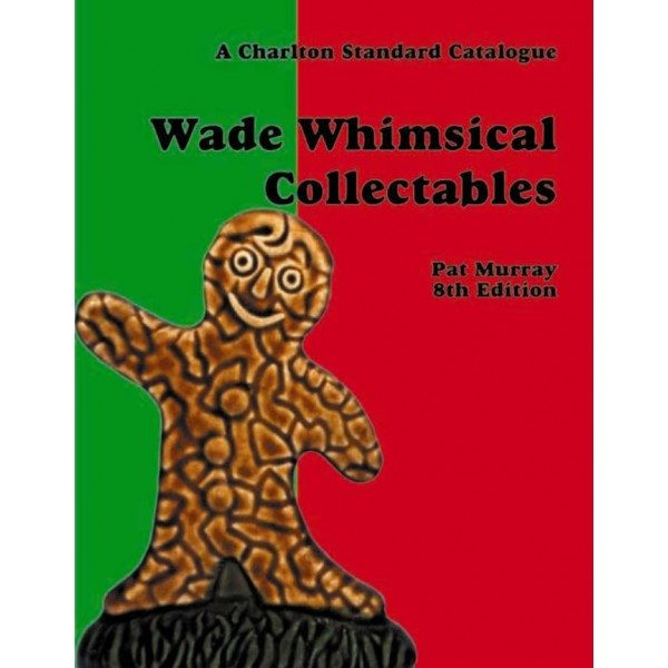 Wade Whimsical Collectables, 8th Edition