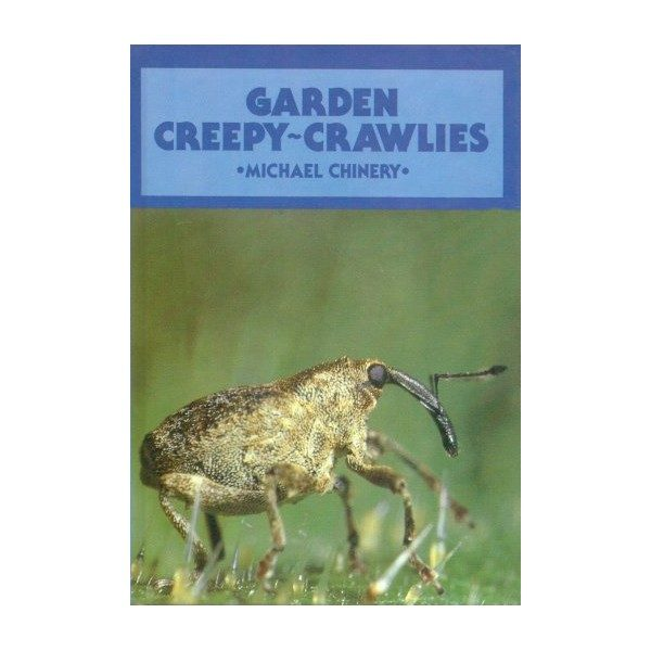 Garden Creepy Crawlies
