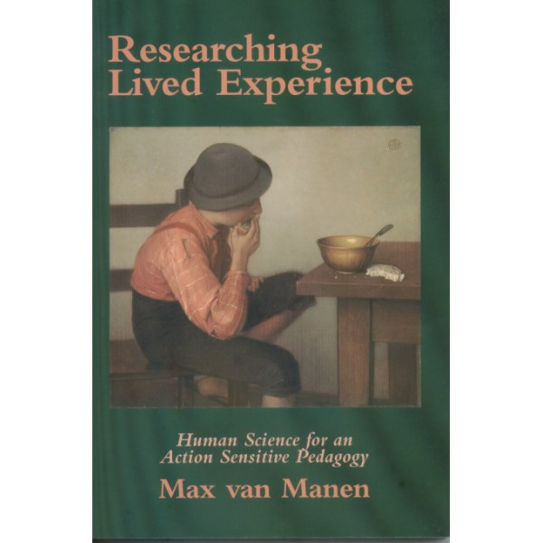 Researching Lived Experience, 2nd Edition