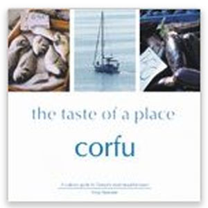 Corfu – The Taste of a Place