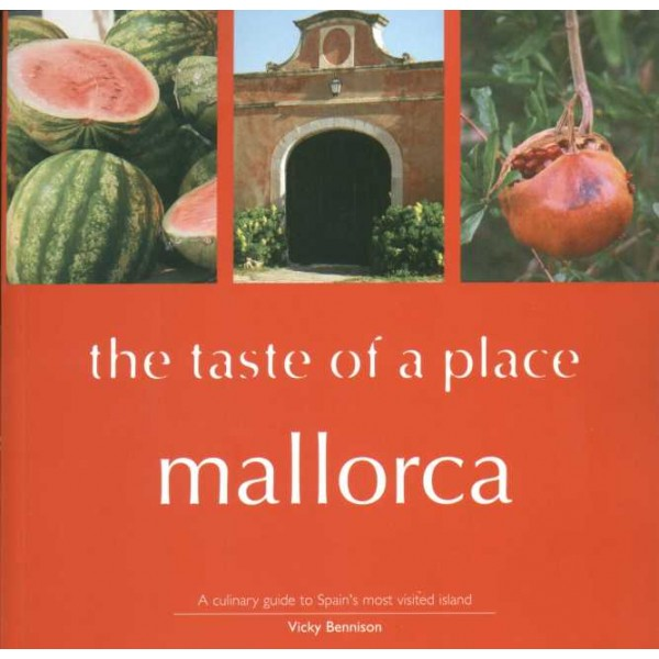 Mallorca - The Taste of a Place