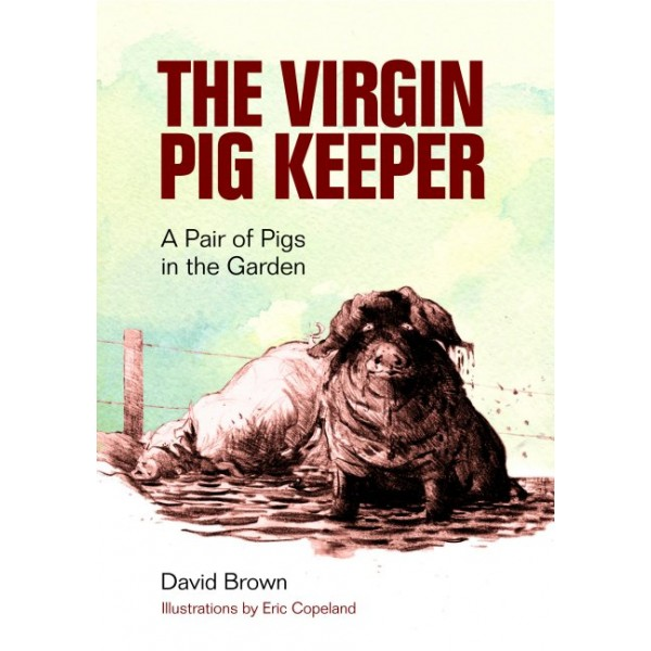 The Virgin Pig Keeper - A Pair of Pigs in the Garden